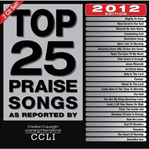 Top 25 Praise Songs: 2012 Edition [CD]