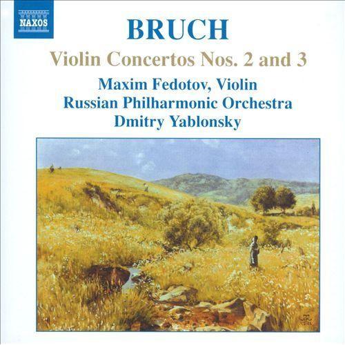 Bruch: Violin Concertos Nos. 2 and 3 [CD]