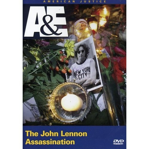 American Justice - The John Lennon Assassination
