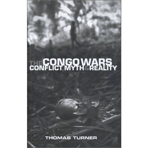 Congo Wars: Conflict, Myth and Reality