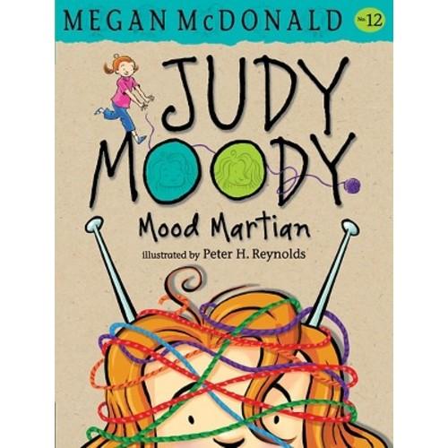 Judy Moody, Mood Martian ( Judy Moody) (Reprint) (Paperback) by Megan Mcdonald