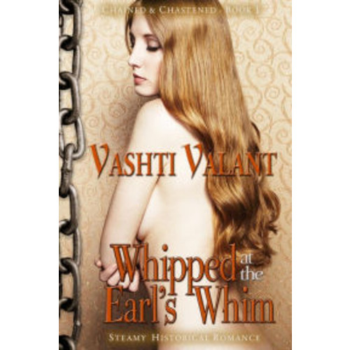 Whipped at the Earl's Whim (Steamy Historical Romance)