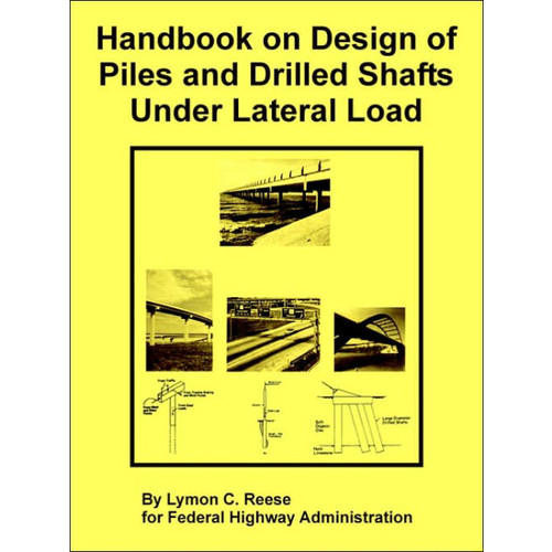 Handbook on Design of Piles and Drilled
