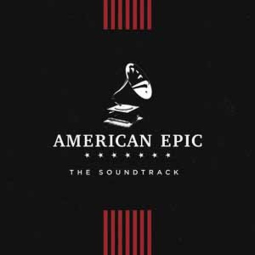 American Epic: The Soundtrack (Various Artists) [Audio CD]