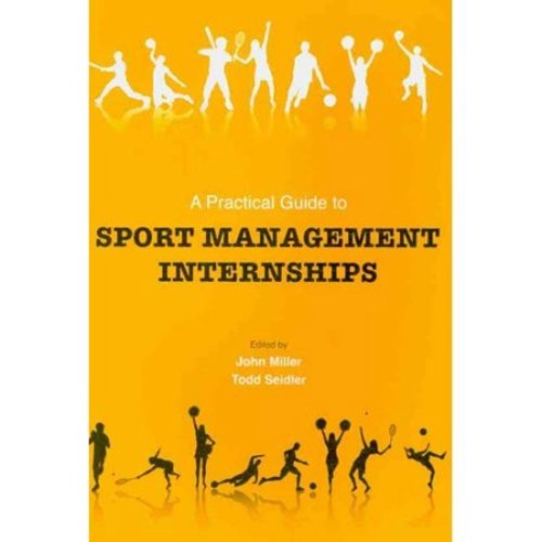 A Practical Guide to Sport Management Internships