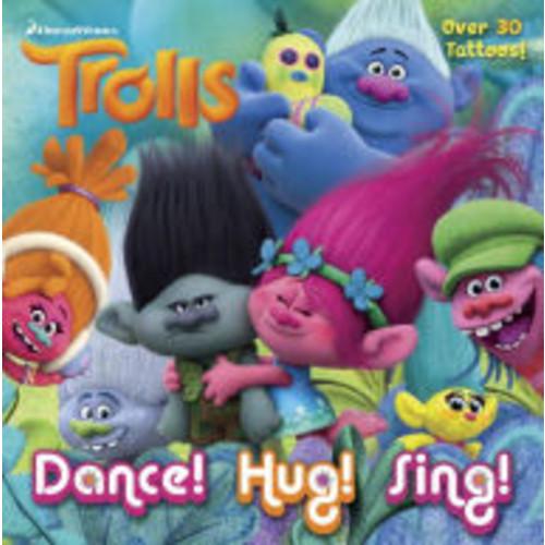 Dance! Hug! Sing! (DreamWorks Trolls)