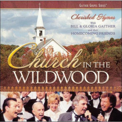 Church in the Wildwood: Cherished Hymns [CD]