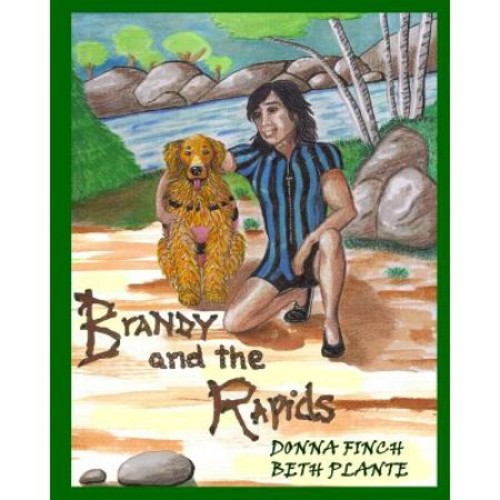 Brandy and the Rapids: Brandy, the Golden Retriever