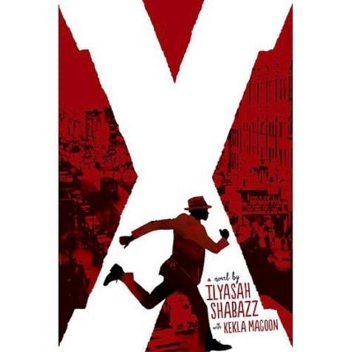 X (Hardcover) by Ilyasah Shabazz