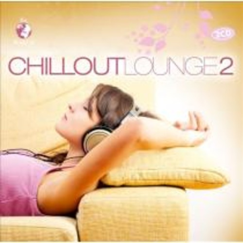 The World of Chillout Lounge, Vol. 2 [CD]