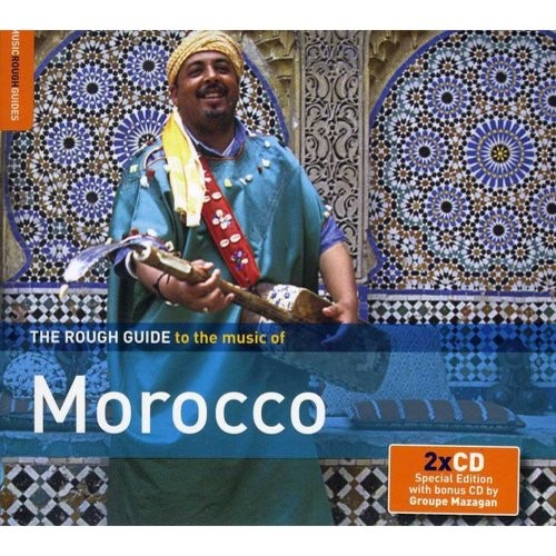 The Rough Guide to the Music of Morocco [Special Edition] [Bonus CD] [CD]