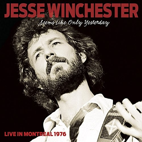 Seems Like Only Yesterday: Live in Montreal 1976 [CD]