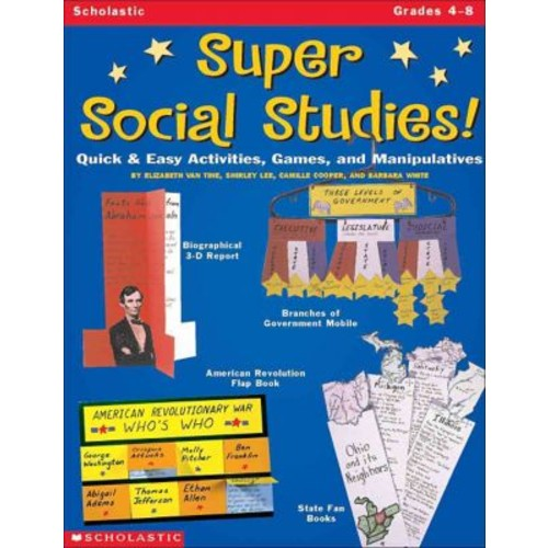 SCHOLASTIC TEACHING RESOURCES Super Social Studies!