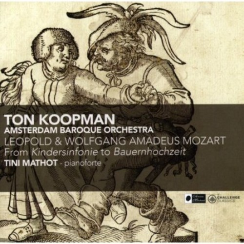 Leopold & Wolfgang Amadeus Mozart: From Toy Symphony to 'Bauernhochzeit' [CD]