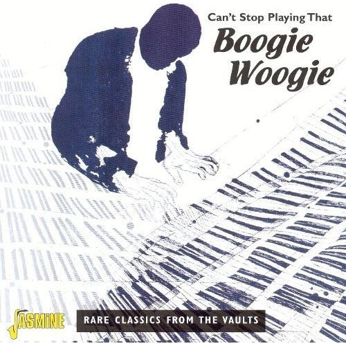Can't Stop Playing That Boogie [CD]