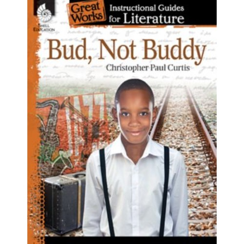 Bud, Not Buddy: An Instructional Guide for Literature