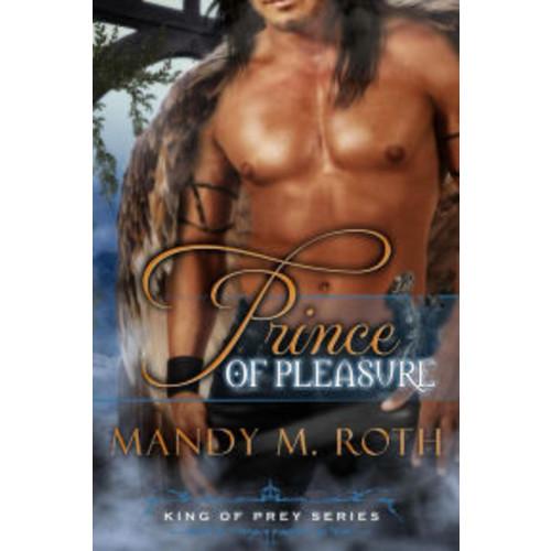 Prince of Pleasure (King of Prey Series #5)