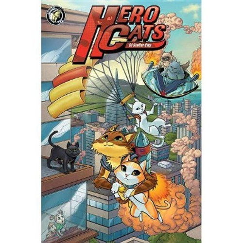 Hero Cats of Stellar City : Year One (Hardcover) (Kyle Puttkammer)