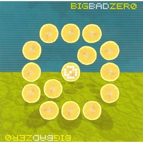 Big Bad Zero [CD]