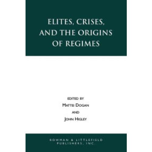 Elites, Crises, and the Origins of Regimes