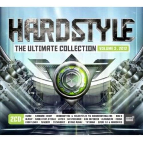 Hardstyle the Ultimate Collection 2012, Vol. 3 [CD]
