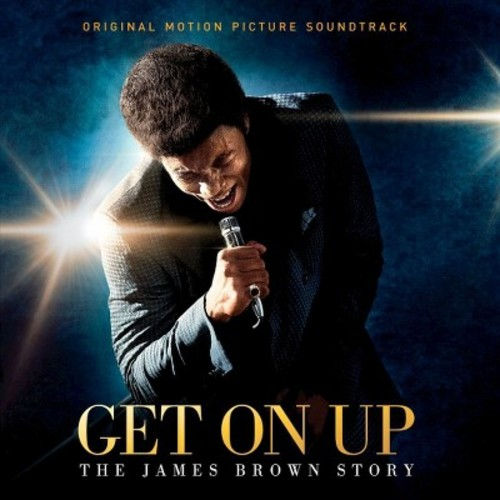 Get on Up: The James Brown Story [Original Motion Picture Soundtrack] [CD]