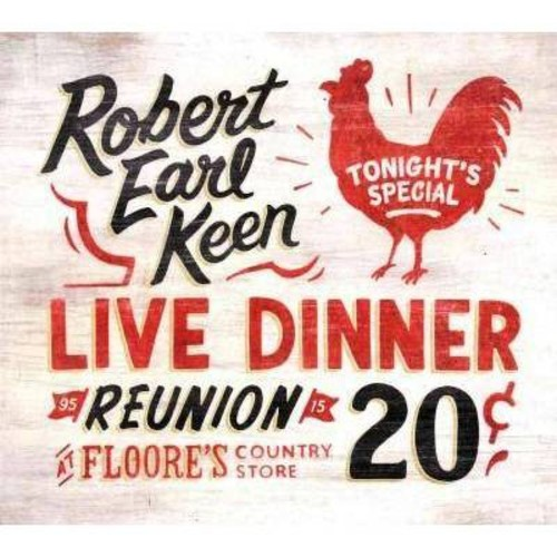 Robert Earl Keen - Live Dinner Reunion (CD)