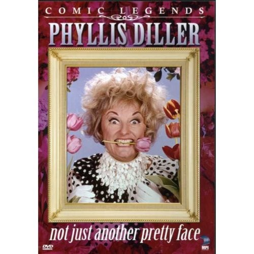 Phyllis Diller - Not Just Another Pretty Face