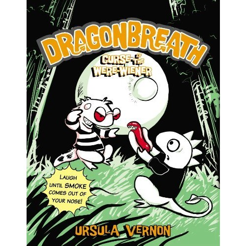 Dragonbreath #3: Curse of the Were-wiener