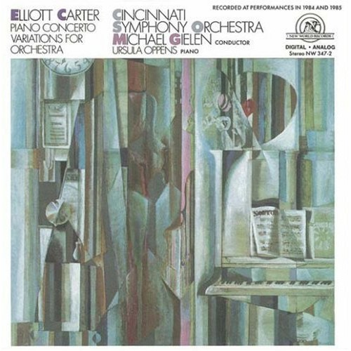 Elliot Carter: Piano Concerto/Variations for Orchestra