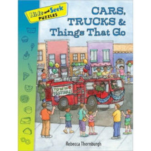 Hide-and-Seek Puzzles: Cars, Trucks &Things That Go