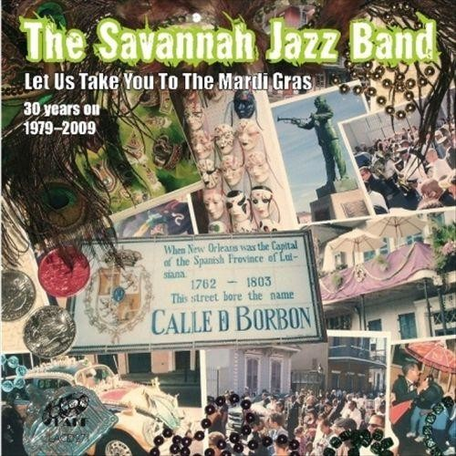 Let Us Take You to the Mardi Gras 30 Years On: 1979-2009 [CD]