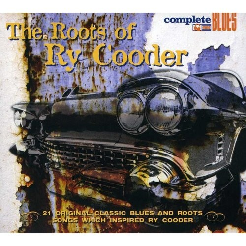 Roots of Ry Cooder [Reissue] [CD]