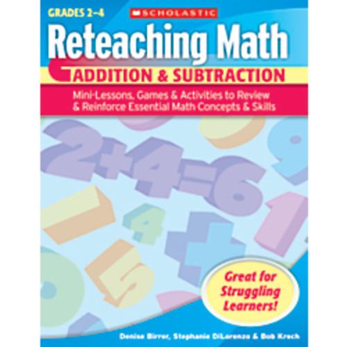 Scholastic Reteaching Math: Addition & Subtraction