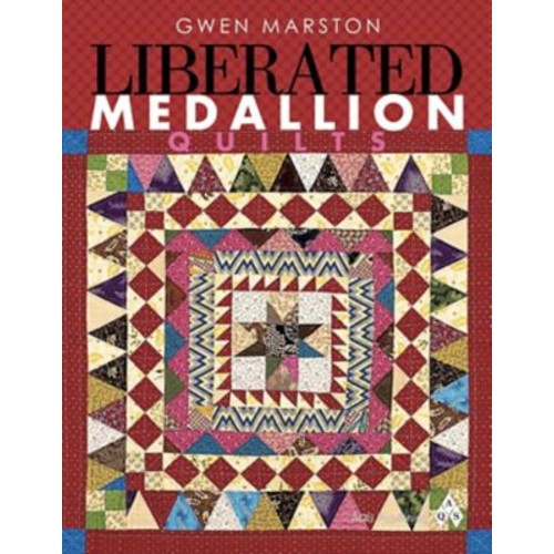 Liberated Medallion Quilts