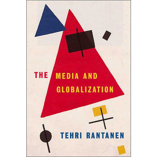 The Media and Globalization / Edition 1