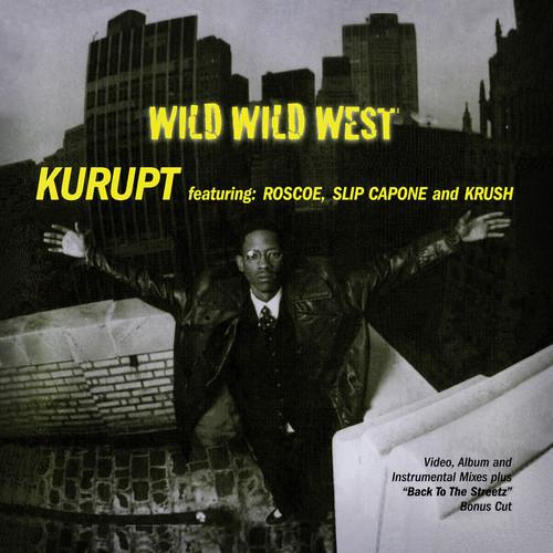 KURUPT - WILD WILD WEST