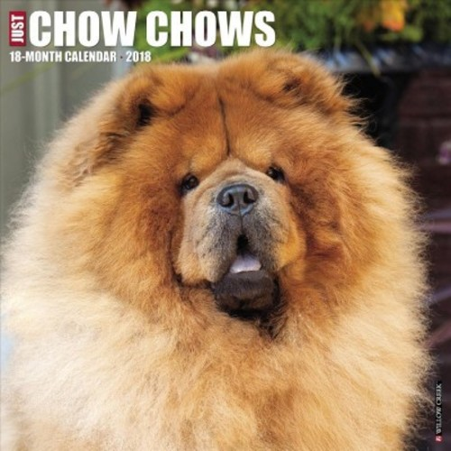 Just Chow Chows 2018 Calendar (Paperback)