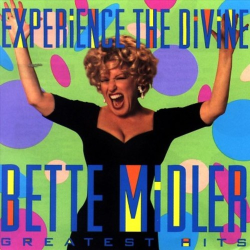 Bette Midler - Experience the Divine Bette Midler: Greatest Hits (CD)