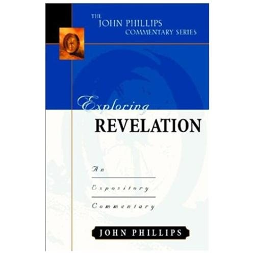 Exploring Revelation : An Expository Commentary (Hardcover)