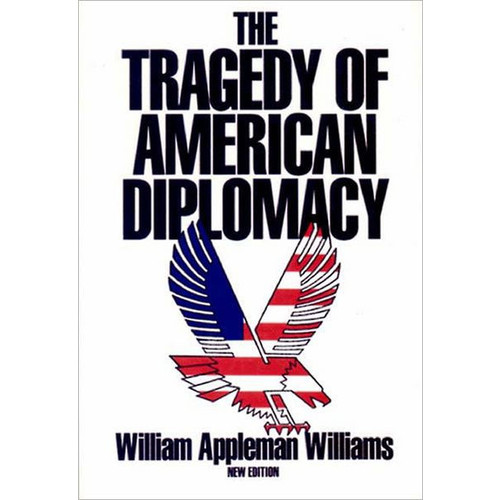 Tragedy of American Diplomacy