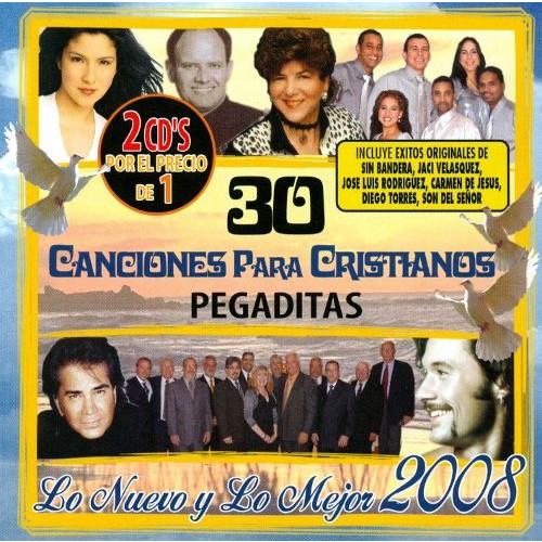 30 Para Cristianos Pegaditas: Lo Nuevo y lo Mejor 2008 [CD]