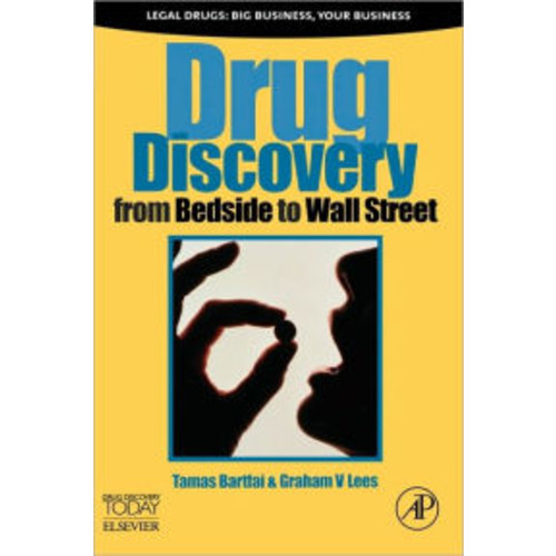 Drug Discovery: From Bedside to Wall Street / Edition 1