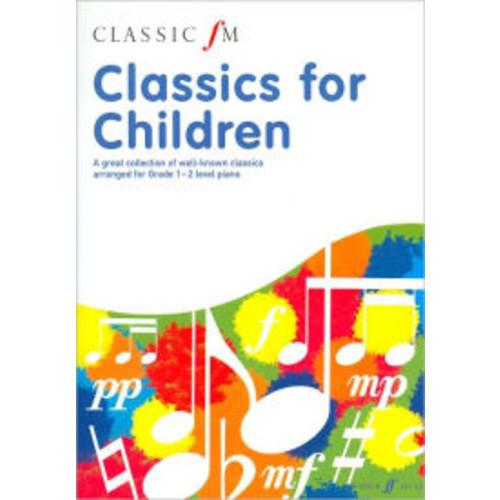 Classic FM -- Classics for Children