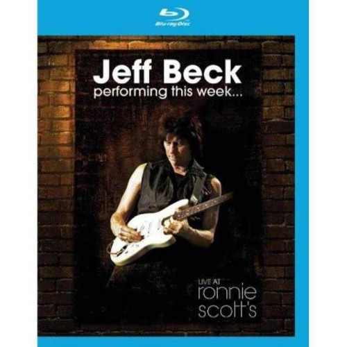 Jeff Beck: Performing This Week... Live at Ronnie Scott's [Blu-ray]: Jeff Beck: Movies & TV
