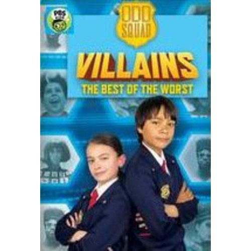 Odd Squad: Odd Squad Villains - Best Of The Worst