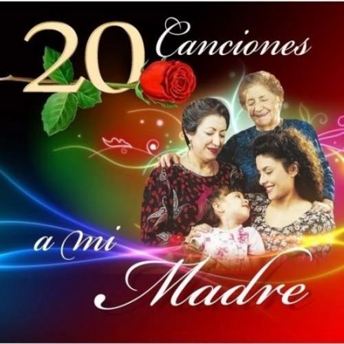 Various Artist - 20 Canciones a MI Madre [CD]