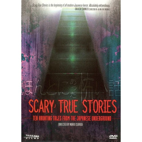 Scary True Stories-10 Haunting Tales-Japanese Underground