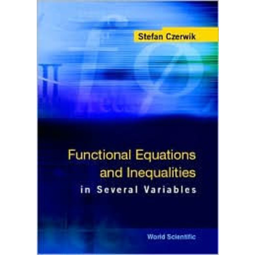 Functional Equations and Inequalities in Several Variables
