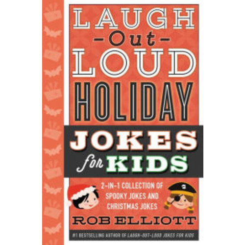 Laugh-Out-Loud Holiday Jokes for Kids: 2-in-1 Collection of Spooky Jokes and Christmas Jokes